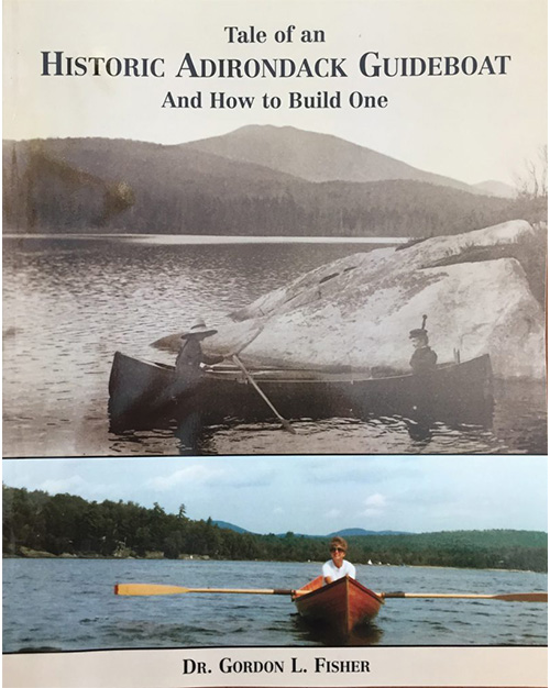 Tale of an Historic Adirondack Guideboat and How to Build One